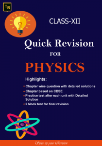 Physics Quick Revision For XII class